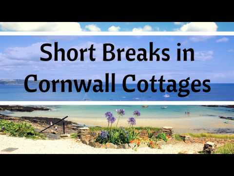 Short breaks in Cornwall: cottages