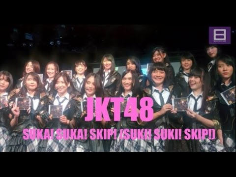 JKT48 - Suka! Suka! Skip! (Suki! Suki! Skip!) [Video Lirik]