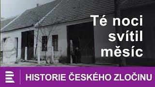 Historie českého zločinu: Té noci svítil měsíc