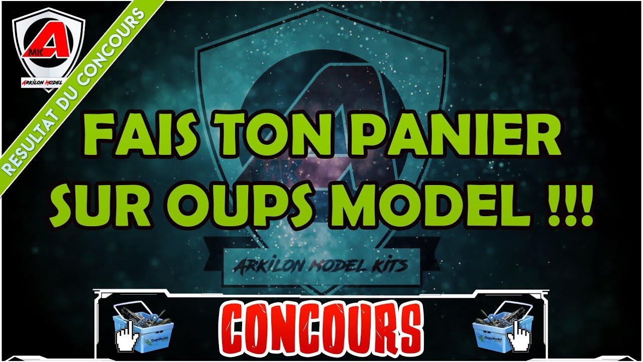 Résultat Concours N°2 : Fais ton panier sur Oups Model !!! - YouTube