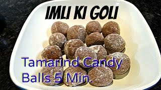 Khatti Meethi Imli Goli Or Sweet Tangy Tamarind Candy Balls Recipe By Chawla's Kitchen Episode #190