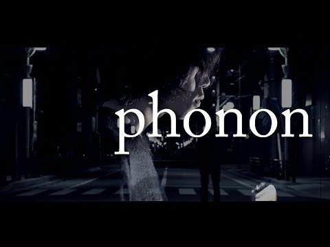 phonon / 「メランコリア」MV
