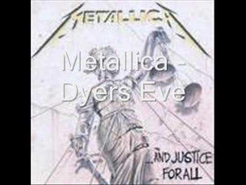 Metallica - Dyers Eve (with lyrics)