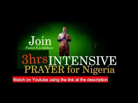 PRAYER FOR NIGERIA PROMO PASTOR E A  ADEBOYE