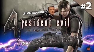 EMPIEZA A REZAR CTM: Resident Evil 4 MODO PROFESIONAL #2