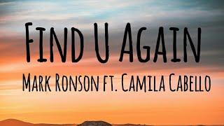 Mark Ronson - Find U Again ft. Camila Cabello (Lyrics)