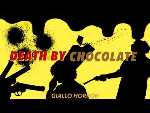 Death by Chocolate (Giallo Comedy)