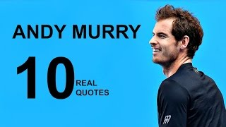 Andy Murray 10 Real Life Quotes on Success | Inspiring | Motivational Quotes
