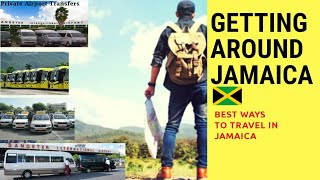 GETTING AROUND JAMAICA (Best ways to travel around Jamaica)