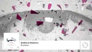 Antillas & Dankann - Evolution (Part Of