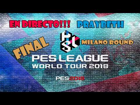 DIRECTO!!! PES 2018 VEMOS LA FINAL DE PES LEAGUE WORLD TOUR MILANO ROUND AUDIO EN ESPAÑOL #10