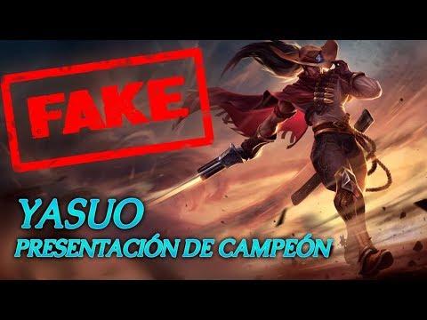 Presentacion de campeon Fake: Yasuo