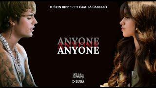 Justin Bieber - Anyone ft. Camila Cabello (Remix)