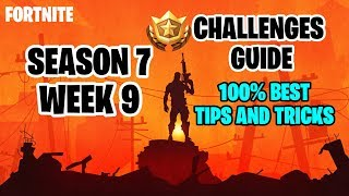 Fortnite Season 7 Week 9 Challenge Guide + Secret Battle Star Location - Easiest Way to Finish it.