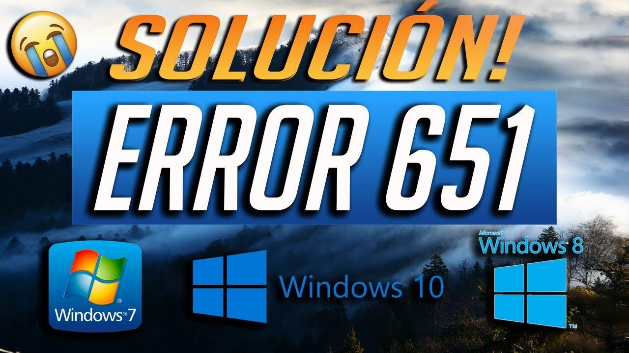 Solución al Error 651 en Windows 10/8/7 - [Tutorial 2019]