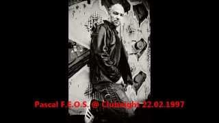 Pascal F E O S @ HR3 Clubnight 22 02 1997