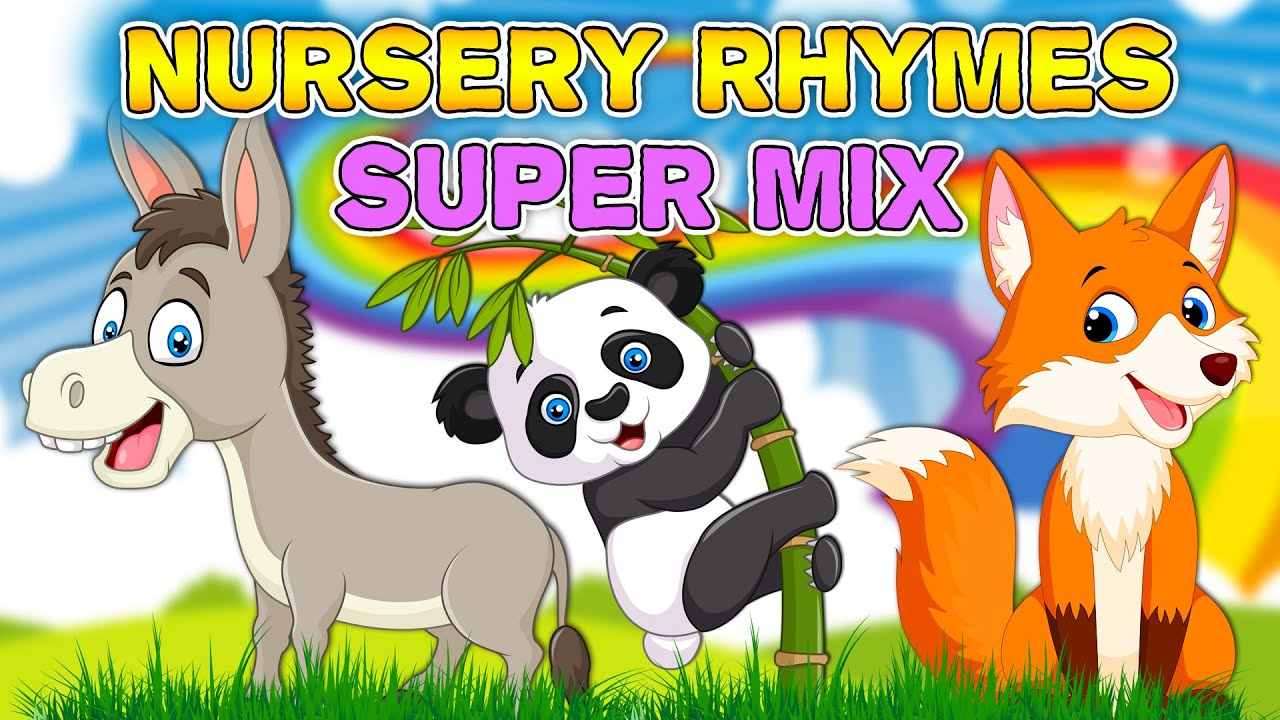 Nursery Rhymes - SUPER MIX | Compilation | English Songs For Kids | Videos for kids | Best baby MIX