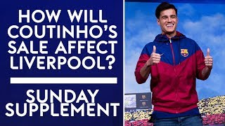 How will Coutinho's sale affect Liverpool? | Sunday Supplement | 7th January | Full Show