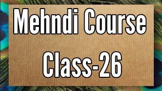 Mehndi Class-26/ Box Filling tutorial /how to learn mehndi for beginners/mehndi class