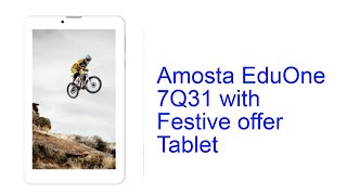 Amosta EduOne 7Q31 with Festive offer Tab Specification INDIA