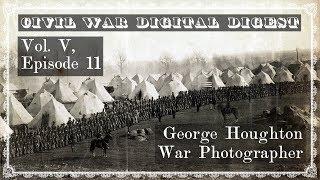 George Houghton, War Photographer - Vol. V, Episode 11