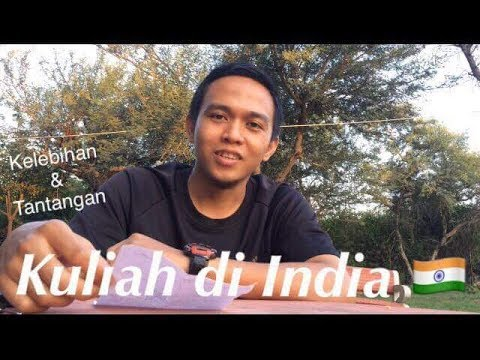 Pengalaman Kuliah di India