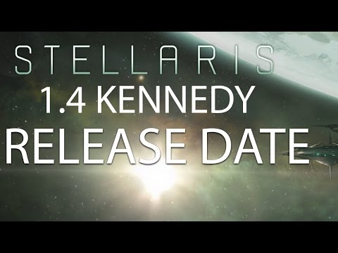 Stellaris - 1.4 Kennedy Release Date Announced