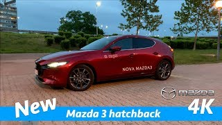 Mazda 3 2019 hatchback - quick look in 4K | Day-Night / Interior-Exterior and exhaust sound!