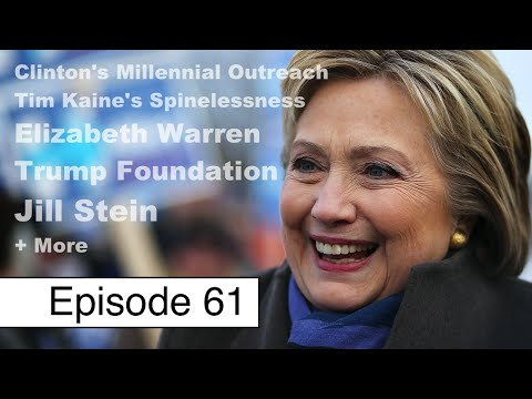 Clinton's Millennial Outreach, Kaine's Spinelessness, Trump Scandal + More | Episode 61