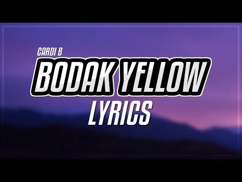Cardi B - Bodak Yellow (Lyrics / Lyric Video)