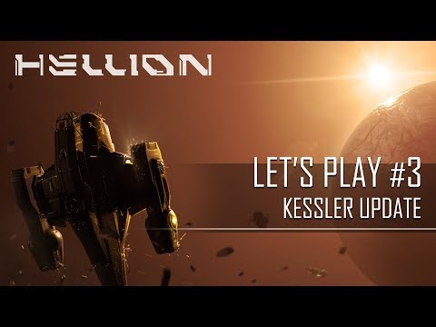 Hellion - Let's Play (Kessler Update)