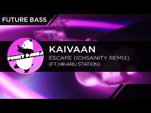 FutureBASS || Kaivaan - Escape Ft. Hikaru Station (Ichsanity Remix)