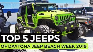 Top 5 Jeeps of Daytona Jeep Beach 2019