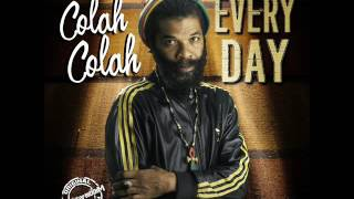 Colah Colah - Every Day (New Single) ( House Of Riddim Productions) (November 2016)