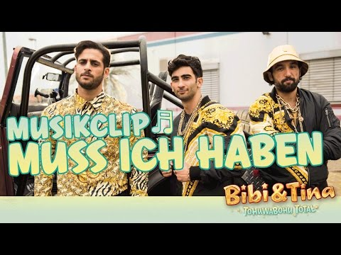 BIBI & TINA 4 - Tohuwabohu Total - MUSS ICH HABEN - Offizielles Musikvideo!