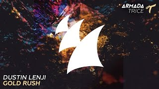 Dustin Lenji - Gold Rush (Radio Edit)