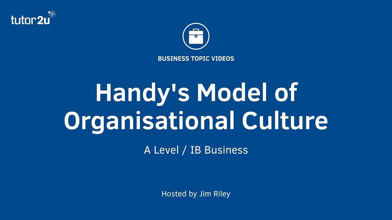 Handy's Model of Organisational Culture   Business   tutor2u