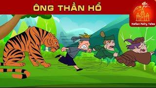 ÔNG THẦN HỔ  - Phim hoạt hình - Truyện cổ tích - Khoảnh khắc kỳ diệu – Phim hoạt hình hay nhất