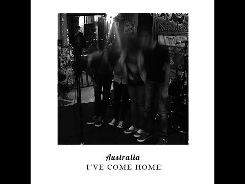 Australia - I've Come Home (Directo Meixón Music)