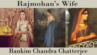 Rajmohan's Wife by Bankim Chandra Chatterjee (Hindi)