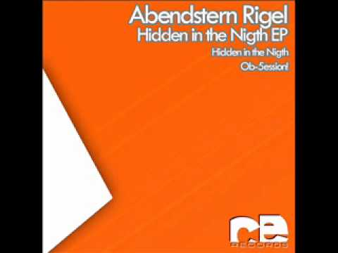 Abendstern Rigel - Ob-5ession! (Original Mix) 07th April on Beatport.com