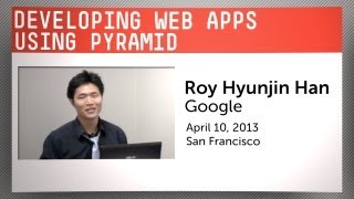 Developing Web Apps Using the Python Pyramid Framework