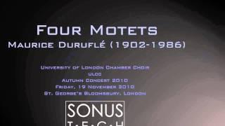 Maurice Duruflé - Four Motets