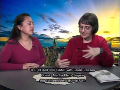 The Coaching Game with Laurie Lawson and Martha Elena Segura