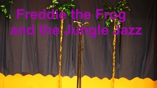 Freddie the Frog and the Jungle Jazz