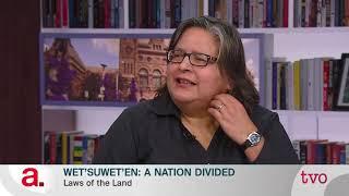 Wet'suwet'en: A Nation Divided