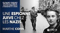 UNE ESPIONNE JUIVE CHEZ LES NAZIS - MARTHE COHN