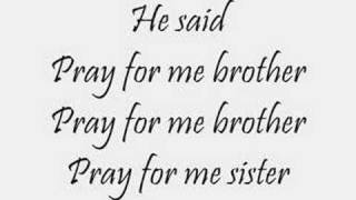 Manthan's Pray For Me Brother