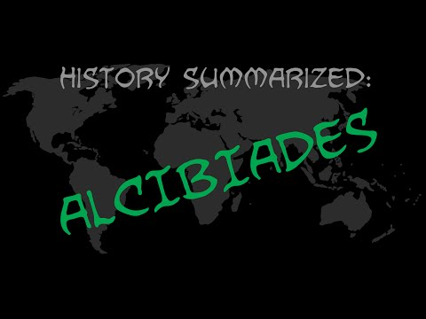 History Summarized: Alcibiades
