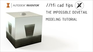 Impossible Dovetail Joint Modeling Tutorial | Autodesk Inventor